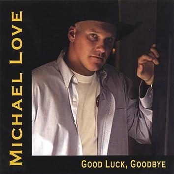 Good Luck, Goodbye