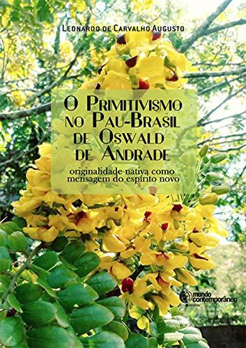 O Primitivismo no Pau-Brasil de Oswald de Andrade