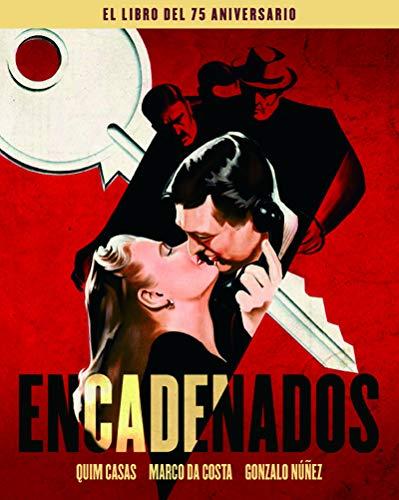 ENCADENADOS. EL LIBRO DEL 75 ANIVERSARIO: 00 (ANIVERSARIOS)