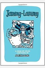 Jammy-Lammy Dress Up!: A Book of Crude Cartoons by Alex Hahn Paperback