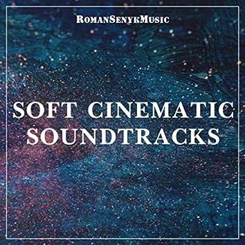 Soft Cinematic Soundtracks
