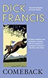 Comeback (A Dick Francis Novel) - Dick Francis