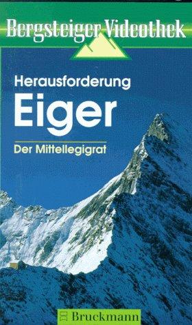 Herausforderung Eiger [VHS]