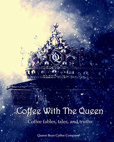 Coffee fables, tales, and truths (English Edition)