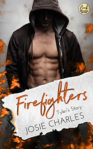 Firefighters: Tyler's Story (Paradise, Texas 2)