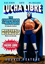 Lucha Libre Double Feature: The Champions of Justice