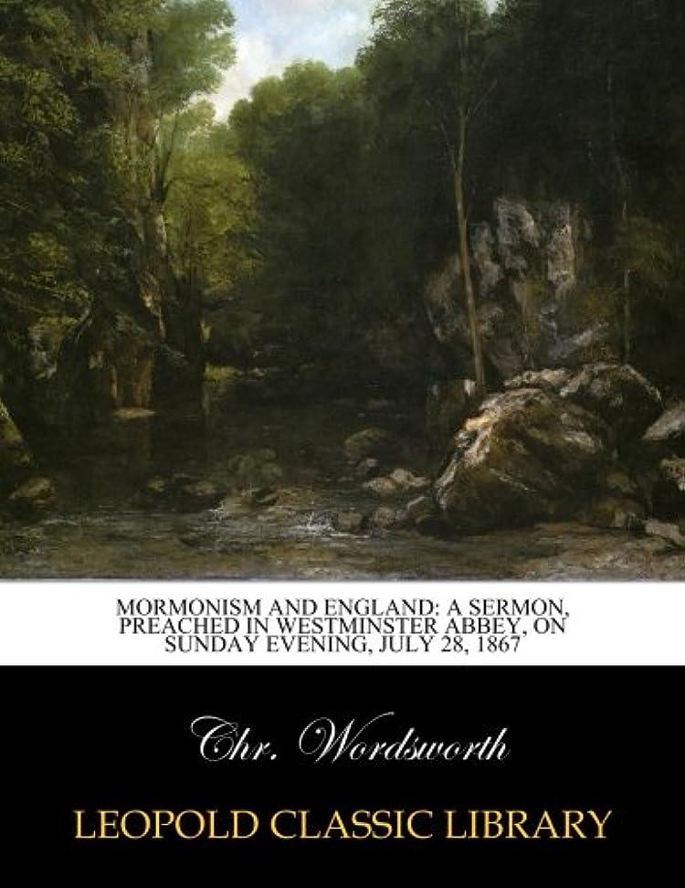 金銭的なビタミンミキサーMormonism and England: A Sermon, Preached in Westminster Abbey, on Sunday Evening, July 28, 1867