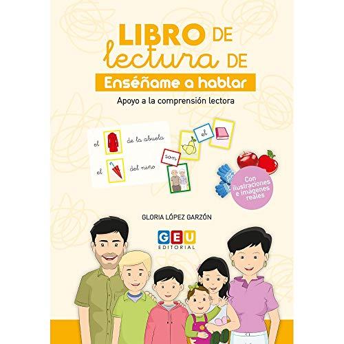 Libro De Lectura Enséñame A Hablar 2   Apoyo A La Comprensión Lectora: Libro lectura enséñame a hablar 2 (Educación Infantil y Primaria)