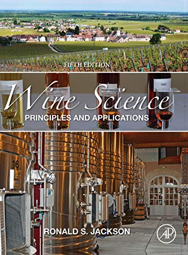 Compare Textbook Prices for Wine Science: Principles and Applications Food Science and Technology 5 Edition ISBN 9780128161180 by Jackson, Ronald S.