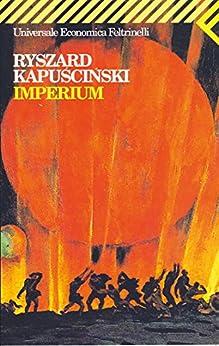 Imperium (Universale economica Vol. 1326) di [Ryszard Kapuscinski, V. Verdiani]