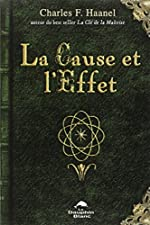 La Cause et l'Effet de Charles F. Haanel