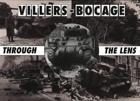 Villers-Bocage Through the Lens (After the battle)