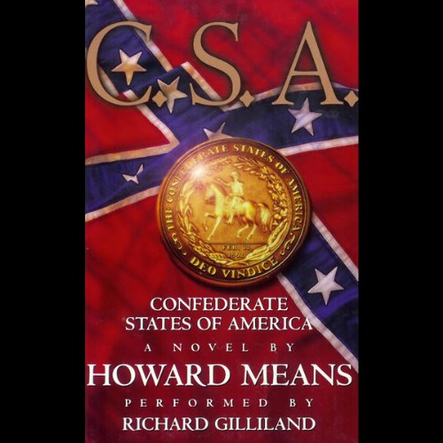 C.S.A.: Confederate States of America audiobook cover art