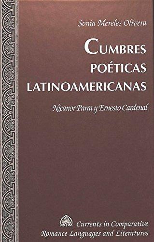 Cumbres Poéticas Latinoamericanas: Nicanor Parra Y Ernesto Cardenal: 126