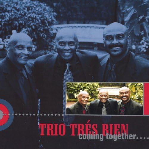 Trio Tres Bien