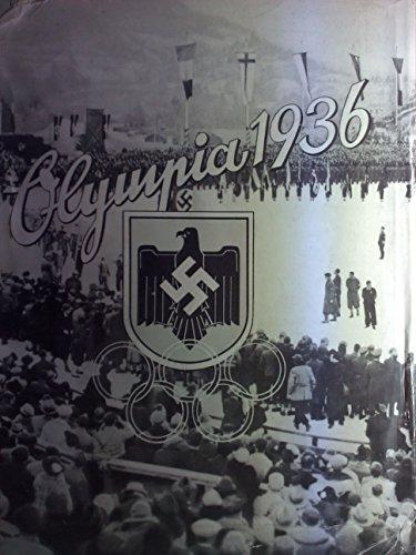 Die Olympischen Spiele 1936 in Berlin Und Garmisch-Partenkirchen / Herausgegben Vom Cigaretten-Bilderdienst, Altona-Bahrenfeld - Band 1 Volume 1 Only
