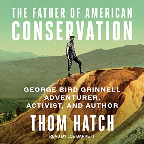 The Father of American Conservation  By  cover art
