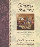 Timeless Treasures: The Charm and Romance of Treasured Memories