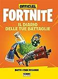 Official Fortnite. Il diario delle tue battaglie...