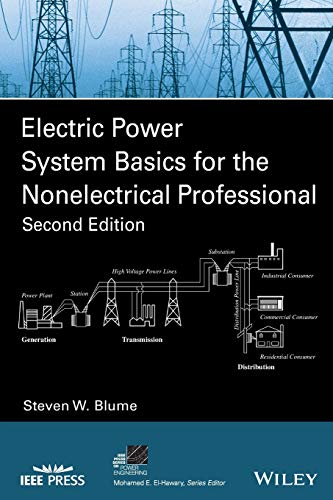 Electric Power System Basics for the Nonelectrical Professional (IEEE Press Series on Power and Energy Systems)