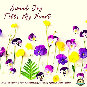 Sweet Joy Fills My Heart (feat. Sarah Wheeler)