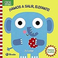 ¡Vamos a salir, elefante!/ Let's Go Out, Elephant (Ojos Saltones)