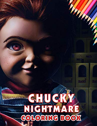 Chucky Nightmare Coloring Book: Exclusive Artistic Illustrations for Fans of All Ages who love Chucky Nightmare. – Premium Quality Images.