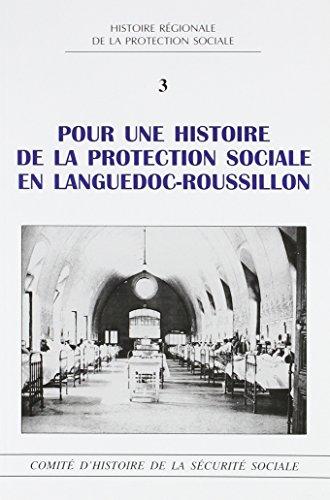 Pour une histoire de la protection sociale en Languedoc-Roussillon