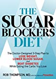 Best Carb Blockers - The Sugar Blockers Diet: The Doctor-Designed 3-Step Plan Review
