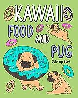 Kawaii Food and Pug Coloring Book