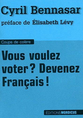 Vous voulez voter ? Devenez Français !