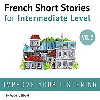 Couverture de French: Short Stories for Intermediate Level + AUDIO Vol 2