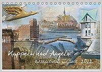 Kappeln und Angeln - Zwischen Ostsee und Schlei (Tischkalender 2022 DIN A5 quer): Wandkalender, 14 Seiten (Monatskalender, 14 Seiten )