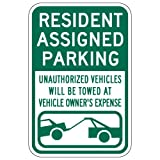 STOPSignsAndMore - Resident Assigned Parking Tow Away Signs - 12x18 (Green) - Reflective   Rust Free Aluminum