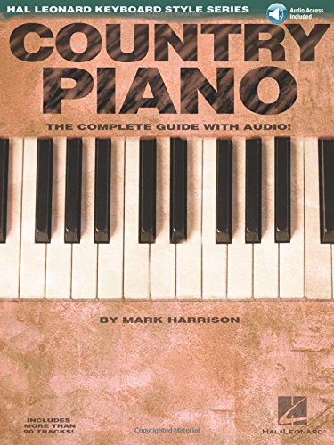 Hl Keyboard Style Country Piano (Harrison) Bk/Cd: Songbook für Klavier: The Complete Guide with Audio! (Hal Leonard Keyboard Style Series)