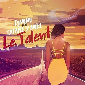Le talent (feat. Tatane, Mikl)