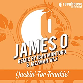 Jackin' for Frankie