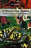 Politiques de la relation approche sociologique des métiers et activités professionnelles relationnelles - APPROCHE SOCIOLOGIQUE DES METIERS ET ACTIVITES PROFESSIONNELLES RELATIONNELLES