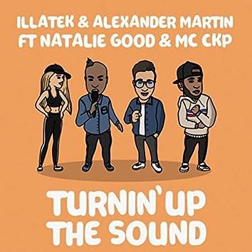 Turnin up the Sound (feat. Natalie Good & MC CKP)