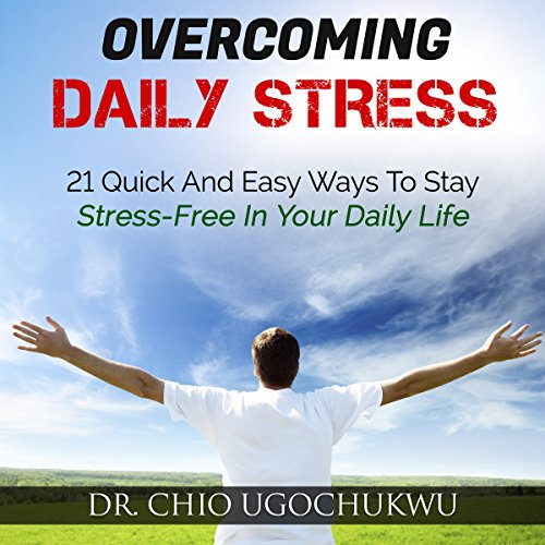 Overcoming Daily Stress audiobook cover art
