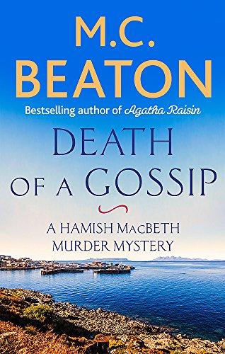 Death of a Gossip (Hamish Macbeth) 1472124065 Book Cover
