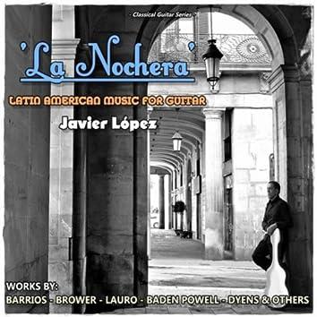 La Nochera:  Latin American Music for Guitar