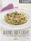 Il Cucchiaio d'Argento: Buono, Bio e Light