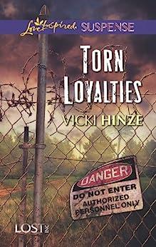 Torn Loyalties (Lost, Inc. Book 3) by [Vicki Hinze]