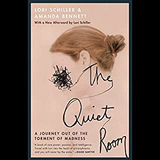The Quiet Room: A Journey out of the Torment of Madness audiobook cover art
