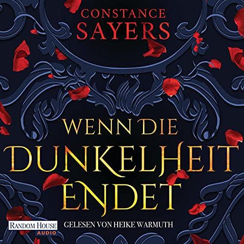 Wenn die Dunkelheit endet Audiobook By Constance Sayers cover art