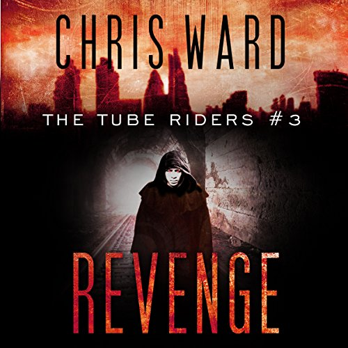 The Tube Riders: Revenge audiobook cover art
