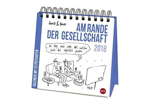 Hauck&Bauer Am Rande der Gesellschaft Aufstell-Postkartenkalender - Kalender 2018