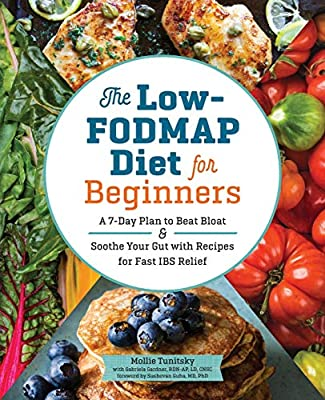 The Low-FODMAP Diet for Beginners: A 7-Day Plan to Beat Bloat and Soothe Your Gut with Recipes for Fast IBS Relief by Rockridge Press