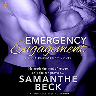 Emergency Engagement     Love Emergency, Book 1              By:                                                                                                                                 Samanthe Beck                               Narrated by:                                                                                                                                 Kristin Watson Heintz                      Length: 7 hrs and 31 mins     2 ratings     Overall 3.5